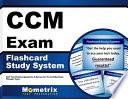 Ccm Exam Flashcard Study System