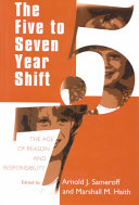 The Five to Seven Year Shift Book