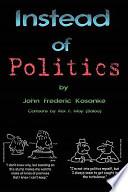 Instead of Politics  : Civilization 101