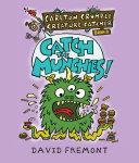 Carlton Crumple Creature Catcher 1: Catch the Munchies! Pdf