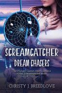Screamcatcher  Dream Chasers Book