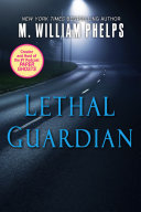 Lethal Guardian: