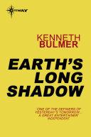 Earth's Long Shadow