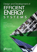 Design and Development of Efficient Energy Systems