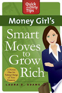 Money Girl s Smart Moves to Grow Rich