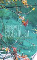 Kierkegaard S Existentialism
