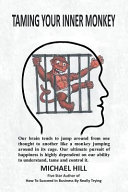 Taming Your Inner Monkey
