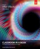 Adobe After Effects Cc Classroom In A Book 2014 Release [Pdf/ePub] eBook