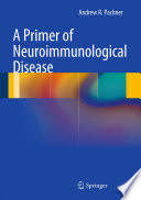 A Primer of Neuroimmunological Disease Book
