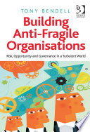 Building Anti Fragile Organisations