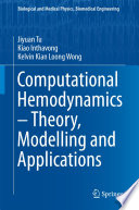 Computational Hemodynamics Theory Modelling And Applications Book PDF