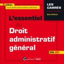 L'essentiel du droit administratif général 2016-2017
