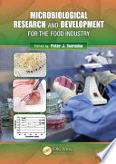 Microbiological Research and Development for the Food Industry Book