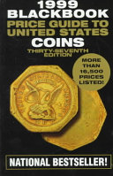 The Official 1999 Blackbook Price Guide to United States Coins