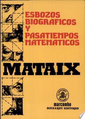 Download Esbozos biográficos y pasatiempos matemáticos Free Books - Demo