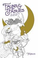 Fauns & Fairies