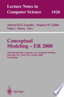 Conceptual Modeling - ER 2000  : 19th International Conference on Conceptual Modeling, Salt Lake City, Utah, USA, October 9-12, 2000 Proceedings