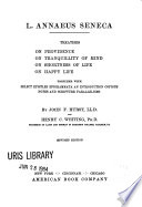 Treatises On Providence  On Tranquillity of Mind  On Shortness of Life  On Happy Life Book PDF