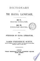Dictionary Of The Hausa Language With Appendices Of Hausa Literature