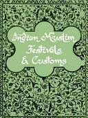 Indian Muslim Festivals and Customs