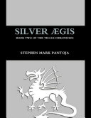 Pdf Silver Aegis: Book Two of the Tellus Chronicles Telecharger