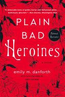 Plain Bad Heroines [Pdf/ePub] eBook