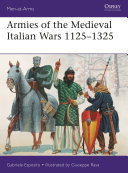 Armies of the Medieval Italian Wars 1125   1325