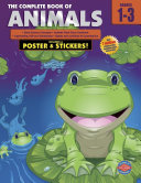The Complete Book of Animals  Grades 1   3
