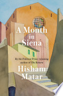 A Month in Siena