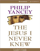 Jesus I Never Knew Leaders Gde Book