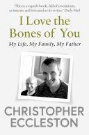 I Love the Bones of You
