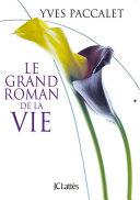 Pdf Le grand roman de la vie