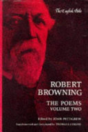 Robert Browning  The Poems