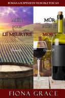 Pdf Coffret Roman à Suspense en Vignoble Toscan : Mûr pour le Meurtre (Tome 1) et Mûr pour la Mort (Tome 2) Telecharger