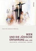 Wien und die j  dische Erfahrung 1900 1938