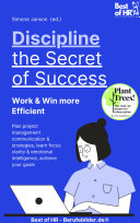 Discipline     the Secret of Success  Work   Win more Efficient