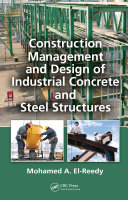 Construction Management and Design of Industrial Concrete and Steel Structures Pdf/ePub eBook
