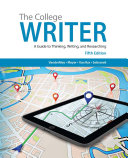 The College Writer  A Guide to Thinking  Writing  and Researching