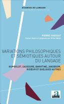 Variations philosophiques et sémiotiques autour du langage