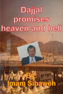 Dajjal promises heaven and hell