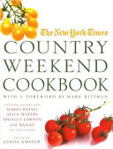 The New York Times Country Weekend Cookbook Book
