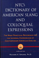 NTCs Dictionary of American Slang and Colloquial Expressions