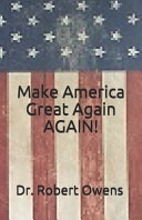 Make America Great Again Again