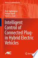 Intelligent Control Of Connected Plug In Hybrid Electric Vehicles