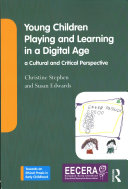 Children  Educators and Early Learning in a Digital Age
