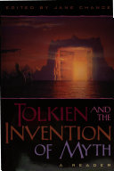 Tolkien and the Invention of Myth  A Reader