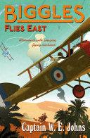 Biggles Flies East