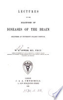 Lectures on the Diagnosis of Diseases of the Brain