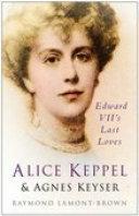 Alice Keppel & Agnes Keyser