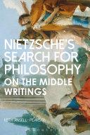 Nietzsche   s Search for Philosophy